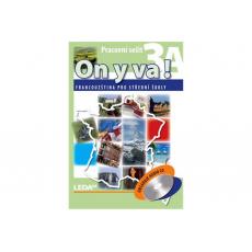 ON Y VA! 3A+3B - Francouzština pro střední školy - pracovní sešity + CD