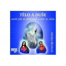CD - Tělo a duše aneb jak se přijmout a mít se ráda