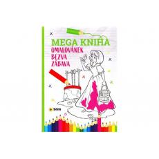 Mega kniha omalovánek - Pink bezva zábava