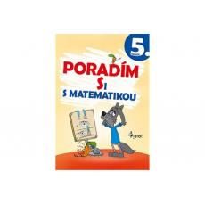 Poradím si s matematikou 5. ročník