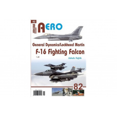 AERO č.82 - General Dynamics/Lockheed Martin - F-16 Fighting Falcon 1.díl