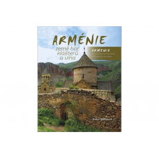 Arménie – země hor, klášterů a vína