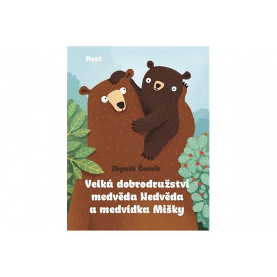 Velká dobrodružství medvěda Nedvěda a medvídka Mišky