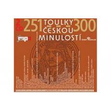 CD - Toulky českou minuloství 251-300
